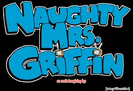 loisgriffinaddict-Naughty-Mrs.-Griffin-Chapter-1-REBOOT000