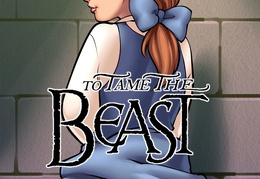 Beauty and the Beast: To Tame the Beast